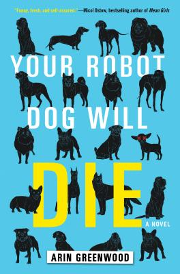 Cover for Your Robot Dog Will Die