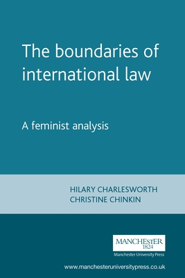 The Boundaries of International Law: A Feminist Analysis (Melland Schill Studies in International Law) Cover Image