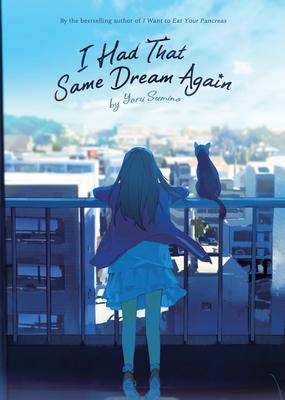 I Had That Same Dream Again (Novel) Cover Image
