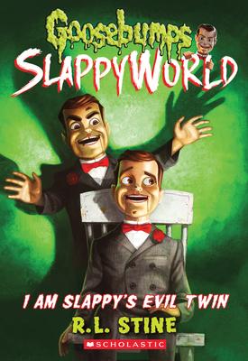I Am Slappy's Evil Twin (Goosebumps SlappyWorld #3) Cover Image