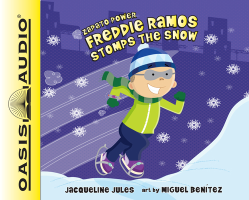 Freddie Ramos Stomps the Snow (Library Edition) (Zapato Power #5) Cover Image