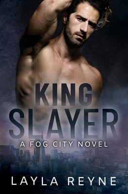 King Slayer: A Fog City Novel Cover Image