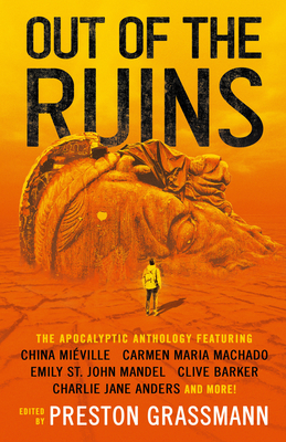 Out of the Ruins: The Apocalyptic Anthology Cover Image