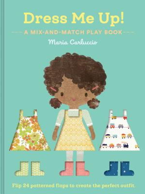 Dress Me Up!: A Mix-and-Match Play Book Cover Image