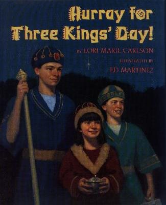 Cover for Hurray for Three Kings' Day!