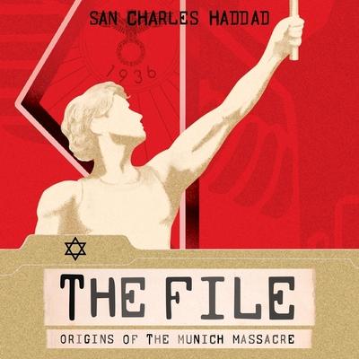The File: Origins of the Munich Massacre cover