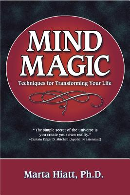 Mind Magic: Techniques for Transforming Your Life Cover Image