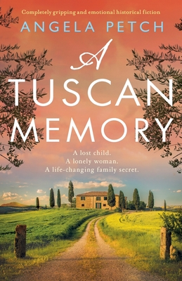 A Tuscan Memory: Completely gripping and emotional historical fiction Cover Image