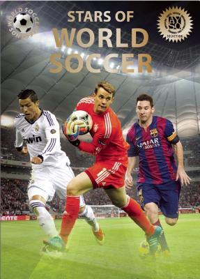 Stars of World Soccer (World Soccer Legends) Cover Image