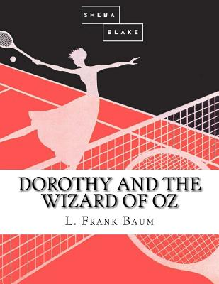 Dorothy and the Wizard of Oz Cover Image