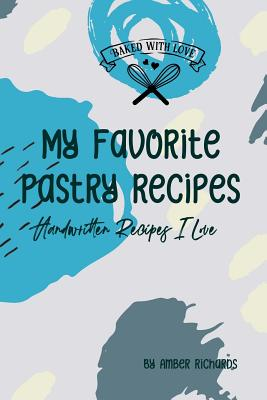My Favorite Pastry Recipes Cover Image