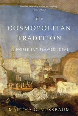 The Cosmopolitan Tradition: A Noble But Flawed Ideal Cover Image