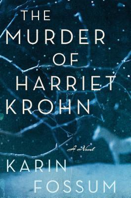 The Murder of Harriet Krohn (Inspector Sejer Mysteries #10) Cover Image