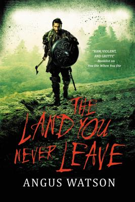 Cover for The Land You Never Leave (West of West #2)
