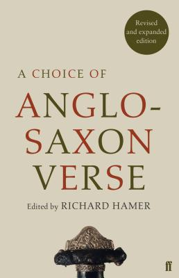 A Choice of Anglo-Saxon Verse (Faber Poetry) Cover Image