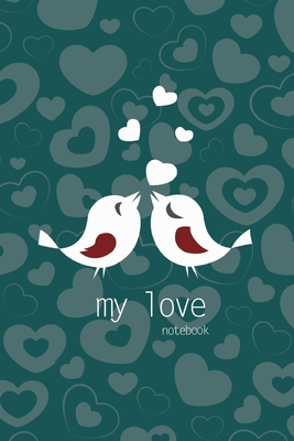 My Love Notebook, Blank Write-in Journal, Dotted Lines, Wide Ruled, Medium (A5) 6 x 9 In (Olive Green) Cover Image