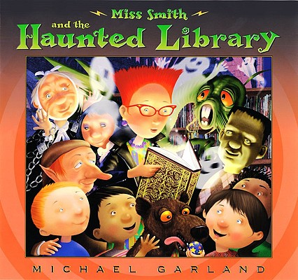 Miss Smith and the Haunted Library Cover