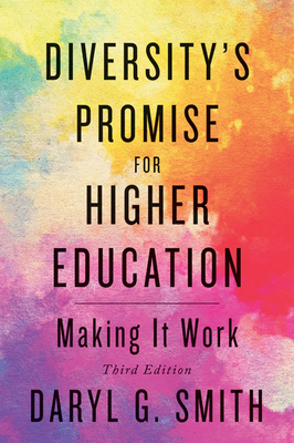 Diversity's Promise for Higher Education: Making It Work Cover Image