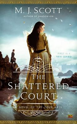The Shattered Court (A Novel of the Four Arts #1) Cover Image