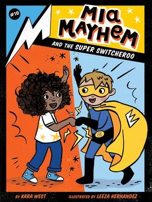 Mia Mayhem and the Super Switcheroo Cover Image