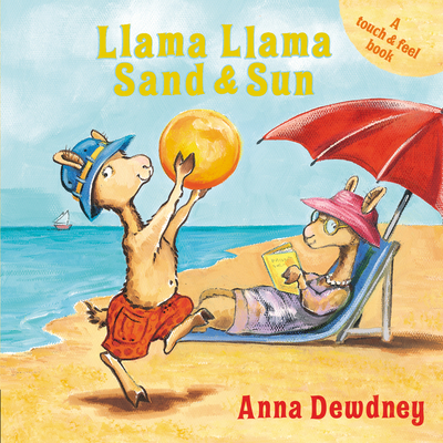 Llama Llama Sand and Sun: A Touch & Feel Book Cover Image