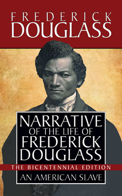 Narrative of the Life of Frederick Douglass: Special Bicentennial Edition Cover Image