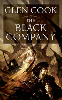 The Black Company: The First Novel of 'The Chronicles of The Black Company' Cover Image