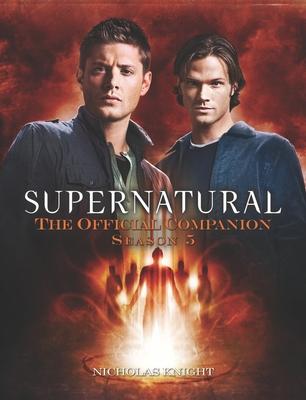 Supernatural: The Official Companion Season 5 Cover Image