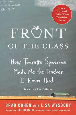Front of the Class: How Tourette Syndrome Made Me the Teacher I Never Had Cover Image