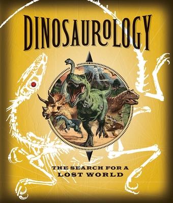 Dinosaurology (Ologies) Cover Image