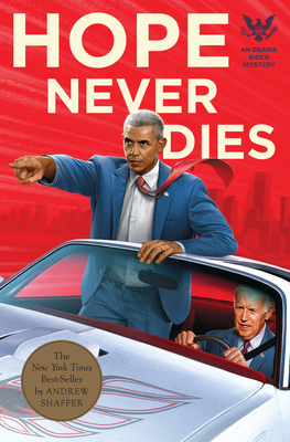 cover for Hope Never Dies: An Obama Biden Mystery