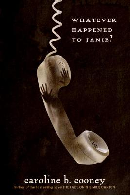 Whatever Happened to Janie? (The Face on the Milk Carton Series) Cover Image
