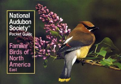 National Audubon Society Pocket Guide to Familiar Birds: Eastern Region: Eastern (National Audubon Society Pocket Guides) Cover Image