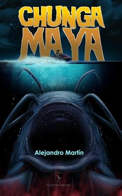 Chunga Maya Cover Image