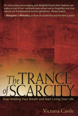 The Trance of Scarcity Cover