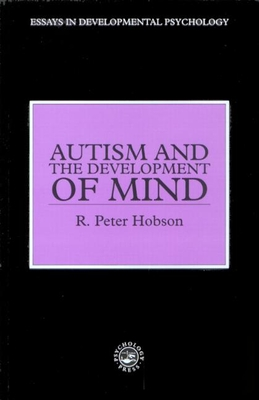 Cover for Autism and the Development of Mind (Essays in Developmental Psychology)