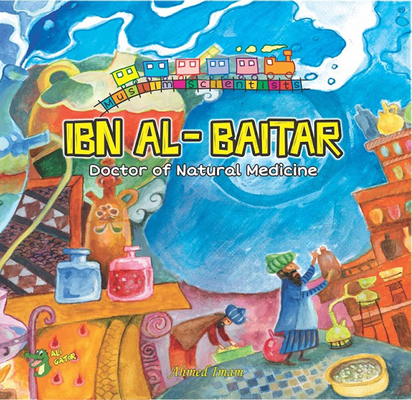 Ibn Al-Baitar: Doctor of Natural Medicine Cover Image