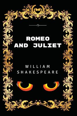 Romeo and Juliet: Premium Edition - Illustrated Cover Image