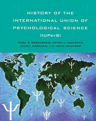 History of the International Union of Psychological Science (Iupsys) Cover Image