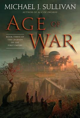 Age of War: Book Three of The Legends of the First Empire Cover Image