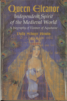 Queen Eleanor: Independent Spirit of the Medieval World Cover Image