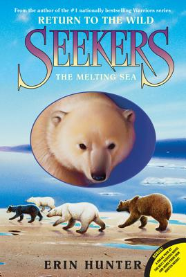 The Melting Sea (Seekers: Return to the Wild #2) Cover Image