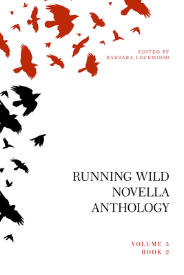 Running Wild Novella Anthology, Volume 3 Book 2 Cover Image