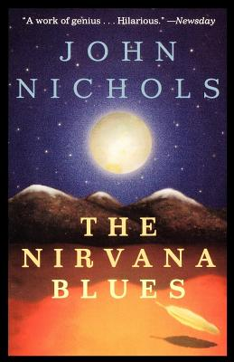 The Nirvana Blues: A Novel (The New Mexico Trilogy #3) Cover Image