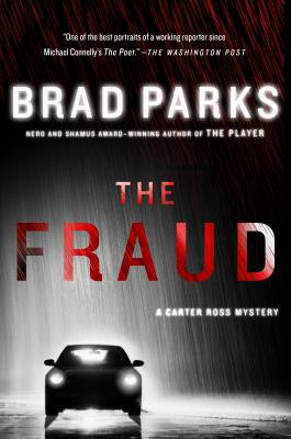 The Fraud: A Carter Ross Mystery (Carter Ross Mysteries #6) Cover Image