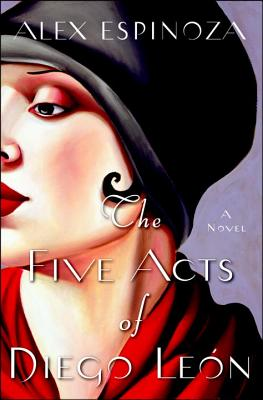 The Five Acts of Diego Leon Cover
