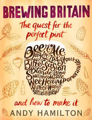 Brewing Britain: The Quest for the Perfect Pint Cover Image