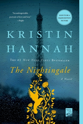 The Nightingale Kristin Hannah, St. Martin's Griffin, $17.99,
