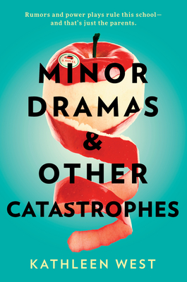 Minor Dramas & Other Catastrophes Cover Image