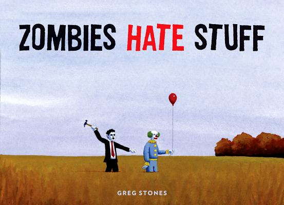 Zombies Hate Stuff Cover Image